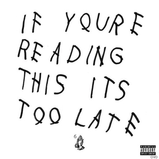 If You're Reading This, I Reviewed the New Drake Album