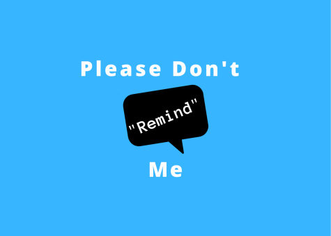 "Please Don't ""Remind"" Me"